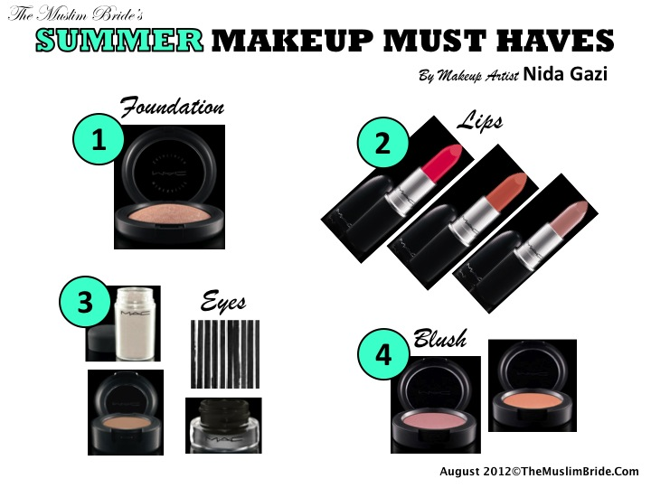 Summer Makeup Must Haves By Nida Gazi for The Muslim Bride Summer Makeup Must Haves By Nida Gazi